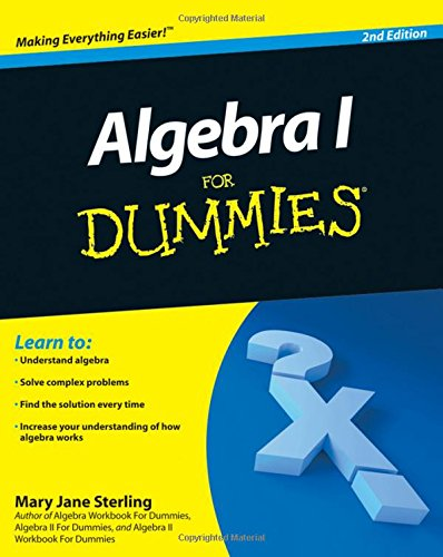 9780470559642: Algebra I For Dummies