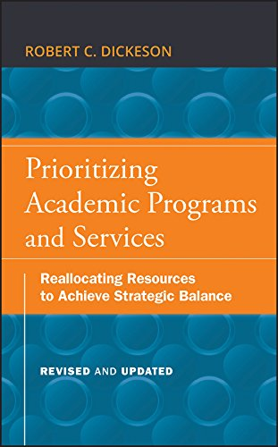 9780470559680: Prioritizing Academic Programs and Services: Reallocating Resources to Achieve Strategic Balance, Revised and Updated