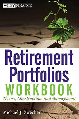 9780470559871: Retirement Portfolios Workbook: Theory, Construction, and Management (Wiley Finance)