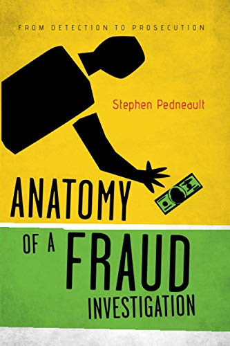 9780470560471: Anatomy of a Fraud Investigation: From Detection to Prosecution