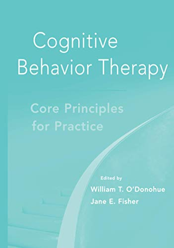 9780470560495: Cognitive Behavior Therapy: Core Principles for Practice