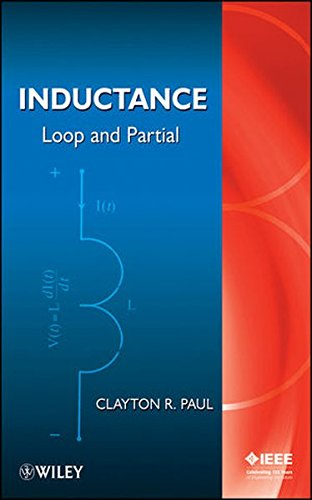 9780470561225: Inductance: Loop and Partial