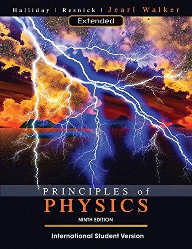 Principles of Physics Extended, International Student Version: Halliday, David; Resnick,