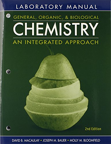 General, Organic and Biological Chemistry : An: David B. Macaulay;
