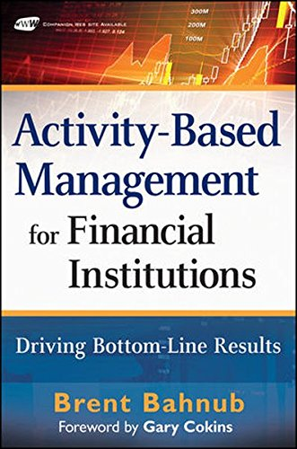 9780470562222: Activity-Based Management for Financial Institutions: Driving Bottom-Line Results