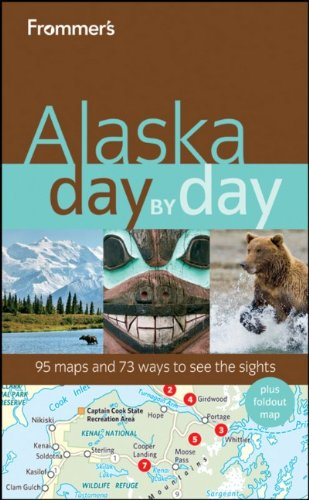 9780470562338: Frommer's Alaska Day by Day (Frommer's Day by Day - Full Size)