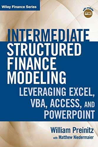 9780470562390: Intermediate Structured Finance Modeling, with Website: Leveraging Excel, VBA, Access, and Powerpoint
