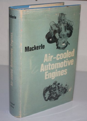 Air-cooled automotive engines, 2nd revised and enlarged: Mackerle, Julius