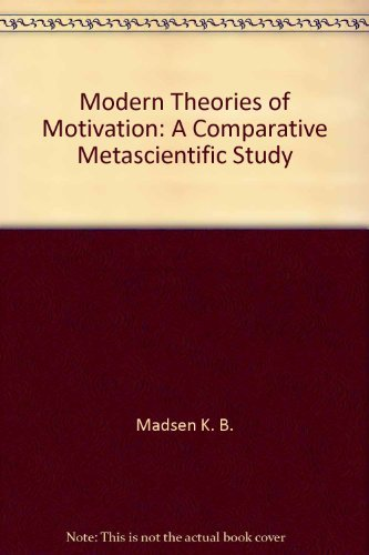 9780470563298: Modern theories of motivation;: A comparative metascientific study
