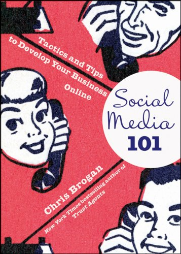 9780470563410: Social Media 101: Tactics and Tips to Develop Your Business Online
