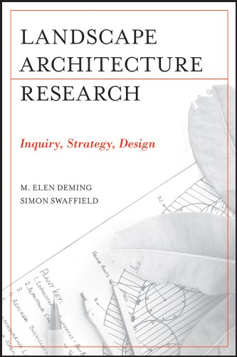 Landscape Architectural Research: Inquiry, Strategy, Design: Deming, M. Elen;