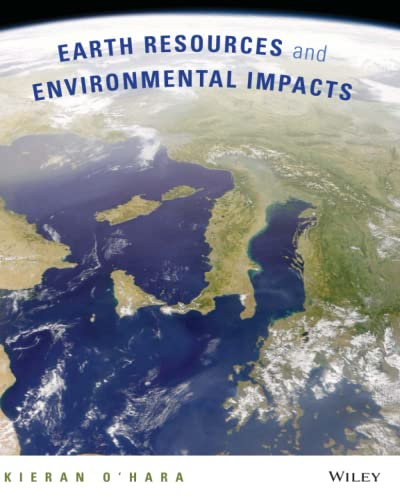 9780470564912: Earth Resources and Environmental Impacts
