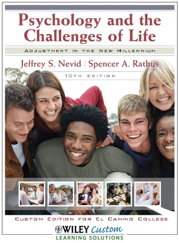 9780470565001: Psychology and the Challenges of Life: Adjustment in the New Millennium 10th Edition for El Camino College