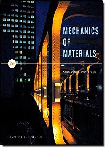 Mechanics of Materials : An Integrated Learning: Timothy A. Philpot