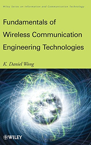 9780470565445: Fundamentals of Wireless Communication Engineering Technologies (Information and Communication Technology Series)