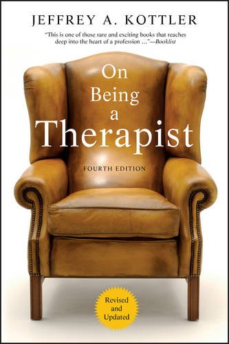 On Being a Therapist, 4th Edition: Kottler, Jeffrey A.