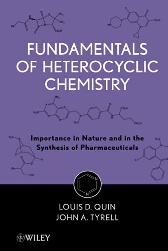 9780470566695: Fundamentals of Heterocyclic Chemistry: Importance in Nature and in the Synthesis of Pharmaceuticals
