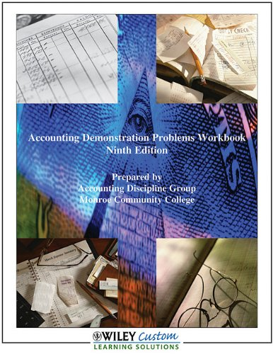 9780470566930: Accounting Demonstration Problems Workbook, Ninth Edition, Monroe Community College