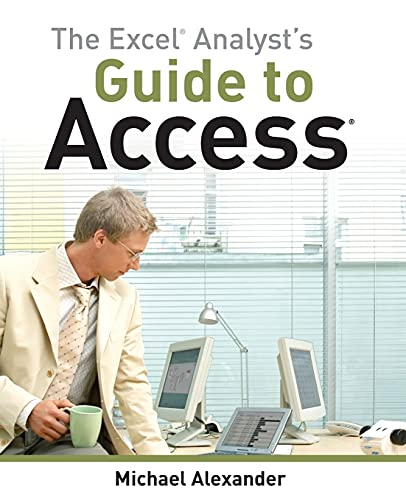 9780470567012: The Excel Analyst's Guide to Access