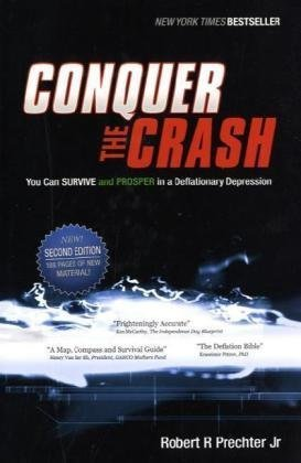 9780470567975: Conquer the Crash: You Can Survive and Prosper in a Deflationary Depression