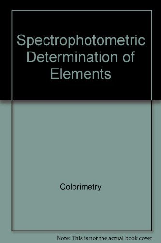 9780470568651: Spectrophotometric determination of elements (Ellis Horwood series in analytical chemistry)