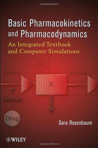 9780470569061: Basic Pharmacokinetics and Pharmacodynamics: An Integrated Textbook and Computer Simulations