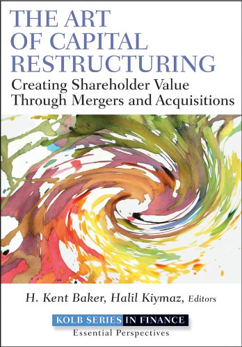 9780470569511: The Art of Capital Restructuring: Creating Shareholder Value through Mergers and Acquisitions