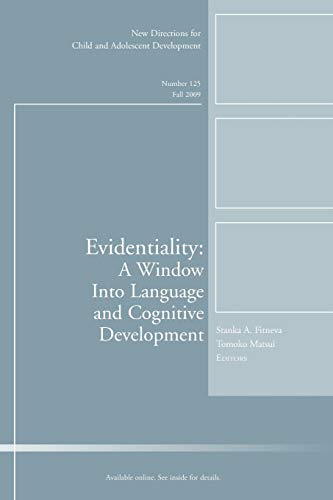 9780470569658: Evidentiality: A Window into Language and Cognitive Development
