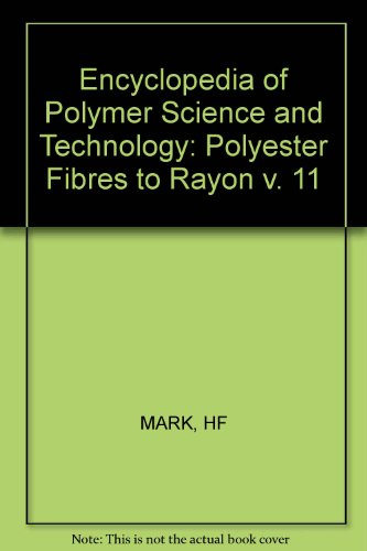 Encyclopedia of Polymer Science and Technology: Polyester: MARK, HF: