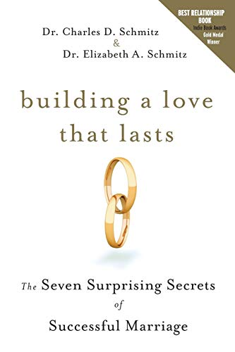 9780470571545: Building a Love that Lasts: The Seven Surprising Secrets of Successful Marriage