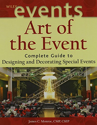 9780470571590: Art of the Event: Complete Guide to Designing and Decorating Special Events with Flashcard Set (The Wiley Event Management Series)