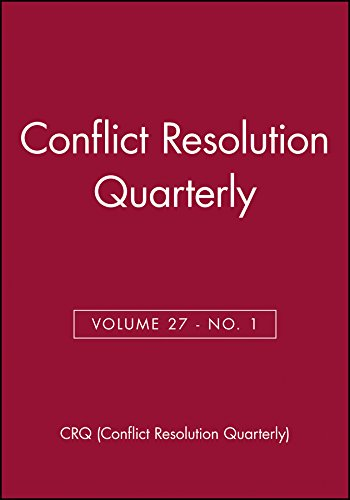 9780470571620: Conflict Resolution Quarterly, No. 1: 27 (J-B MQ Single Issue Mediation Quarterly)