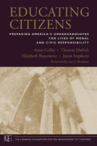 9780470573822: Educating Citizens: Preparing America's Undergraduates for Lives of Moral and Civic Responsibility