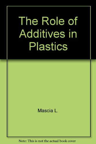 9780470574102: The role of additives in plastics