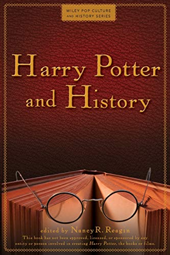 9780470574720: Harry Potter and History (Wiley Pop Culture and History Series)
