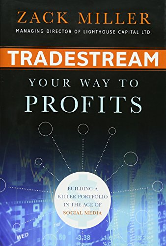 9780470575116: TradeStream Your Way to Profits: Building a Killer Portfolio in the Age of Social Media