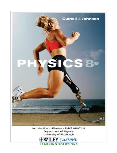 9780470575208: Physics, 8e, Introduction to Physics - PHYS 0110/0111, University of Pittsburgh