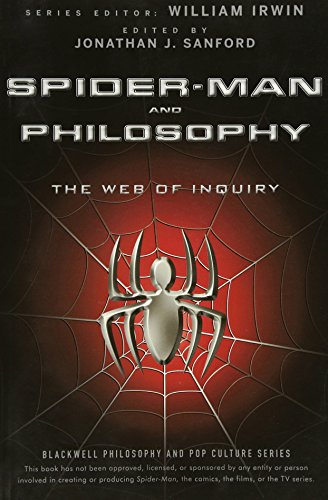 9780470575604: Spider-Man and Philosophy: The Web of Inquiry (The Blackwell Philosophy and Pop Culture Series)