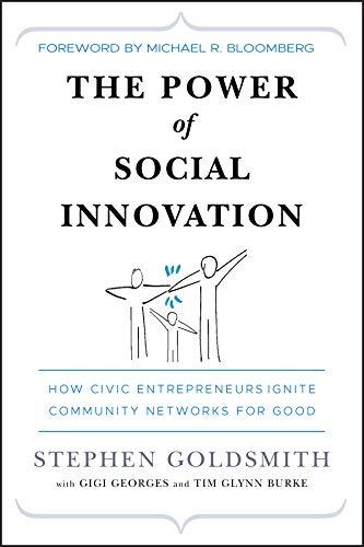 9780470576847: The Power of Social Innovation: How Civic Entrepreneurs Ignite Community Networks for Good