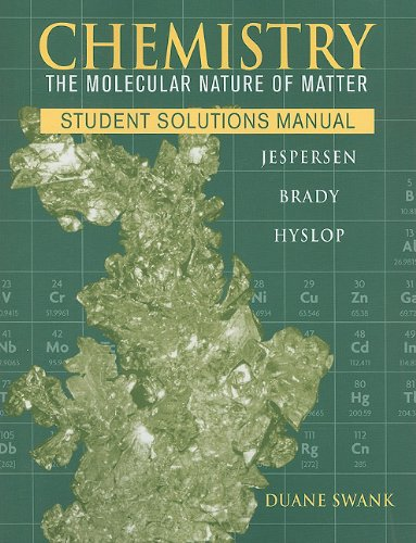 9780470577738: Chemistry, Student Solutions Manual: The Molecular Nature of Matter