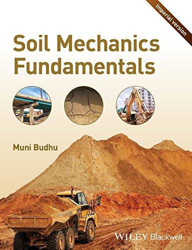 Soil Mechanics Fundamentals (Imperial Version) (Paperback): Muni Budhu