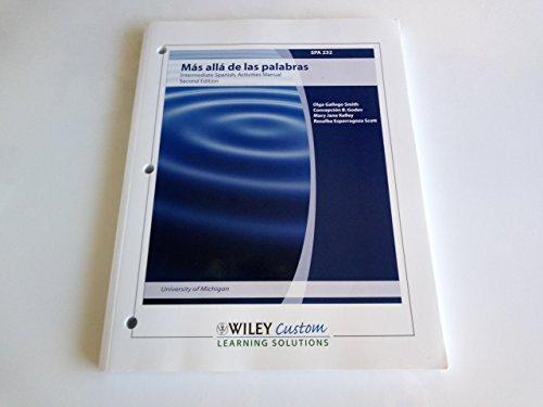 9780470578025: Mas Alla De Las Palabras: Intermediate Spanish, Activities Manual, Second Edition, Spanish 232
