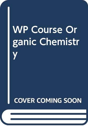9780470578599: WP Course Organic Chemistry