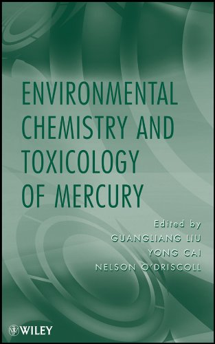 9780470578728: Environmental Chemistry and Toxicology of Mercury