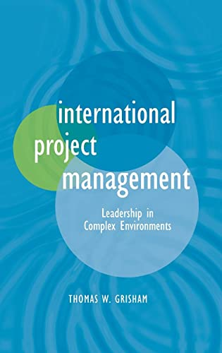 9780470578827: International Project Management: Leadership in Complex Environments