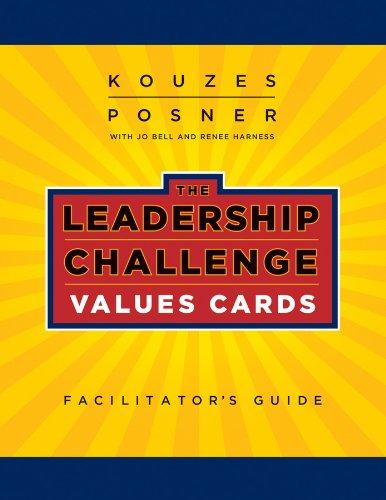 The Leadership Challenge Values Cards Facilitator's Guide: James M. Kouzes