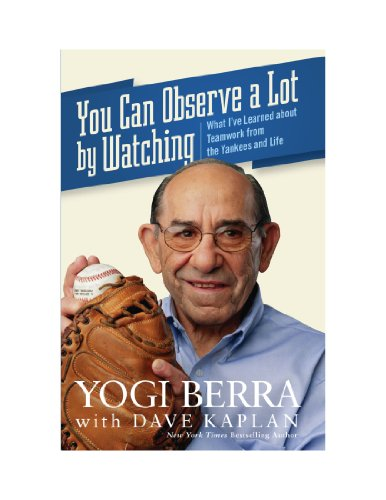 9780470580165: You Can Observe a Lot by Watching: What I've Learned about Teamwork from the Yankees and Life