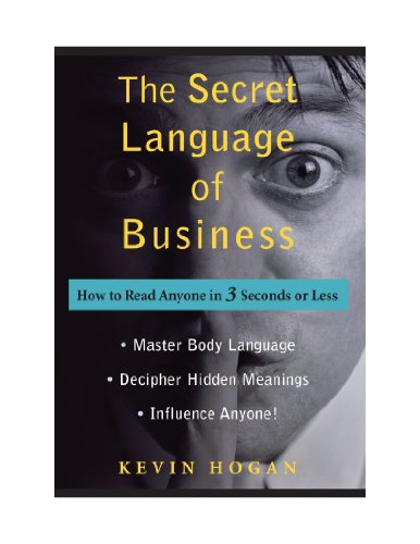 9780470580295: The Secret Language of Business: How to Read Anyone in 3 Seconds or Less