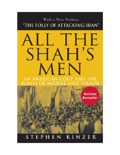 9780470580417: All the Shah's Men: An American Coup and the Roots of Middle East Terror