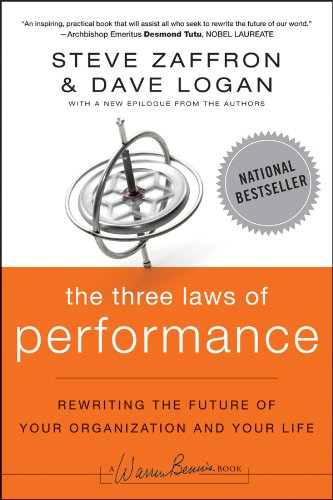 9780470580509: The Three Laws of Performance: Rewriting the Future of Your Organization and Your Life (J-B Warren Bennis Series)